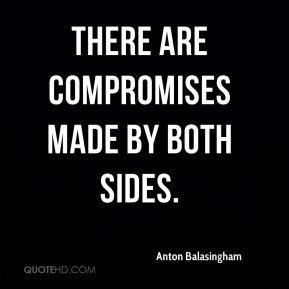 There are compromises made by both sides.