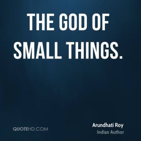The God of Small Things.