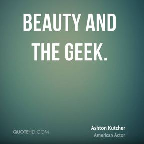 Beauty and the Geek.