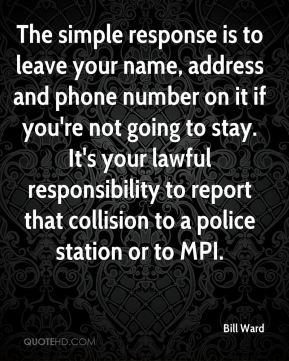 The simple response is to leave your name, address and phone number on it if you're not going to stay. It's your lawful responsibility to report that collision to a police station or to MPI.