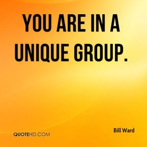 You are in a unique group.
