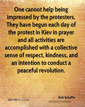 One cannot help being impressed by the protesters. They have begun each day of the protest in Kiev in prayer and all activities are accomplished with a collective sense of respect, kindness, and an intention to conduct a peaceful revolution.
