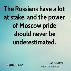 The Russians have a lot at stake, and the power of Moscow pride should never be underestimated.