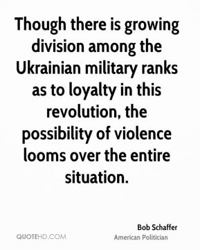 Bob Schaffer - Though there is growing division among the Ukrainian military ranks as to loyalty in this revolution, the possibility of violence looms over the entire situation.