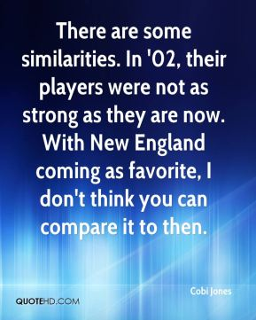 Cobi Jones - There are some similarities. In '02, their players were not as strong as they are now. With New England coming as favorite, I don't think you can compare it to then.