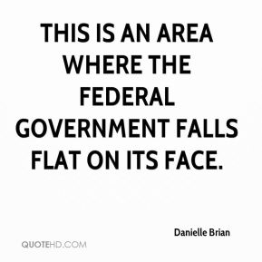 This is an area where the federal government falls flat on its face.