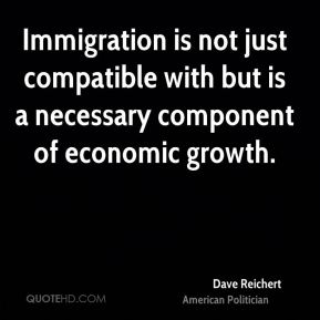 Immigration is not just compatible with but is a necessary component of economic growth.