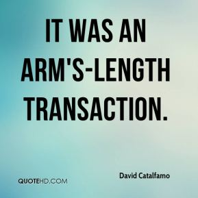 It was an arm's-length transaction.