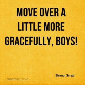 Eleanor Smeal - Move over a little more gracefully, boys!