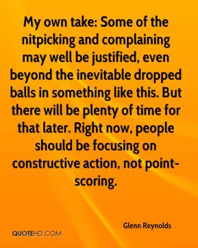 Glenn Reynolds - My own take: Some of the nitpicking and complaining may well be justified, even beyond the inevitable dropped balls in something like this. But there will be plenty of time for that later. Right now, people should be focusing on constructive action, not point-scoring.