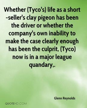 Glenn Reynolds - Whether (Tyco's) life as a short-seller's clay pigeon has been the driver or whether the company's own inability to make the case clearly enough has been the culprit, (Tyco) now is in a major league quandary.