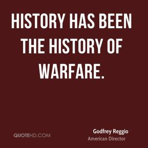 History has been the history of warfare.