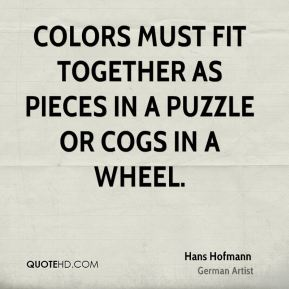 Colors must fit together as pieces in a puzzle or cogs in a wheel.