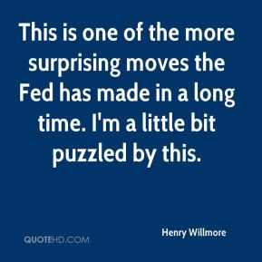 This is one of the more surprising moves the Fed has made in a long time. I'm a little bit puzzled by this.