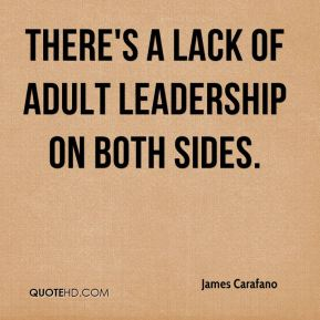 James Carafano - There's a lack of adult leadership on both sides.