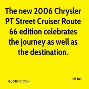 The new 2006 Chrysler PT Street Cruiser Route 66 edition celebrates the journey as well as the destination.