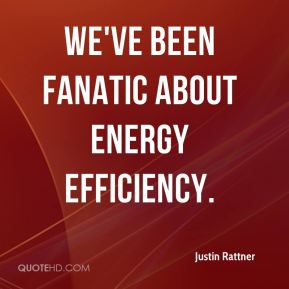 Justin Rattner  - We've been fanatic about energy efficiency.