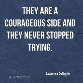 They are a courageous side and they never stopped trying.