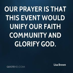Our prayer is that this event would unify our faith community and glorify God.