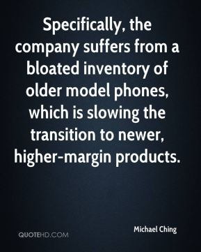 Specifically, the company suffers from a bloated inventory of older model phones, which is slowing the transition to newer, higher-margin products.