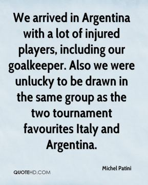 Michel Patini - We arrived in Argentina with a lot of injured players, including our goalkeeper. Also we were unlucky to be drawn in the same group as the two tournament favourites Italy and Argentina.