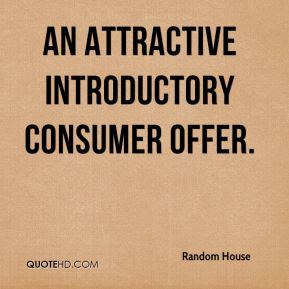 an attractive introductory consumer offer.