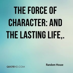 The Force of Character: And the Lasting Life.