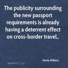 The publicity surrounding the new passport requirements is already having a deterrent effect on cross-border travel.