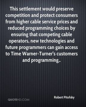 This settlement would preserve competition and protect consumers from higher cable service prices and reduced programming choices by ensuring that competing cable operators, new technologies and future programmers can gain access to Time Warner-Turner's customers and programming.