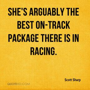She's arguably the best on-track package there is in racing.