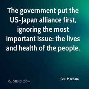 Seiji Maehara  - The government put the US-Japan alliance first, ignoring the most important issue: the lives and health of the people.