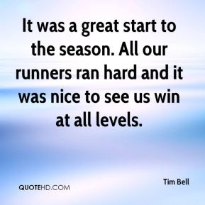 It was a great start to the season. All our runners ran hard and it was nice to see us win at all levels.