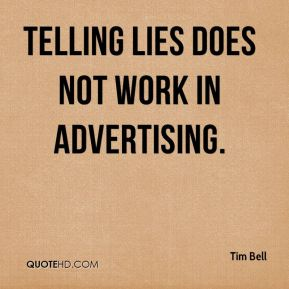 Advertising is a legalised form of lying