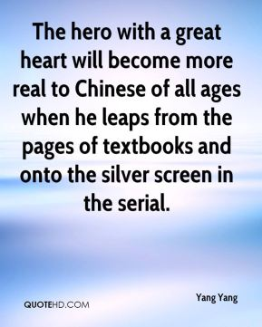 The hero with a great heart will become more real to Chinese of all ages when he leaps from the pages of textbooks and onto the silver screen in the serial.
