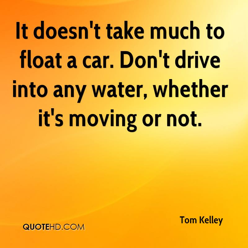 It doesn't take much to float a car. Don't drive into any water, whether it's moving or not.