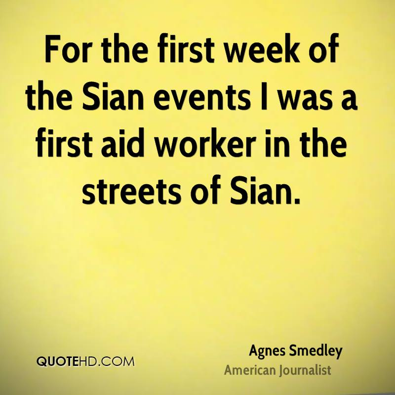 For the first week of the Sian events I was a first aid worker in the streets of Sian.