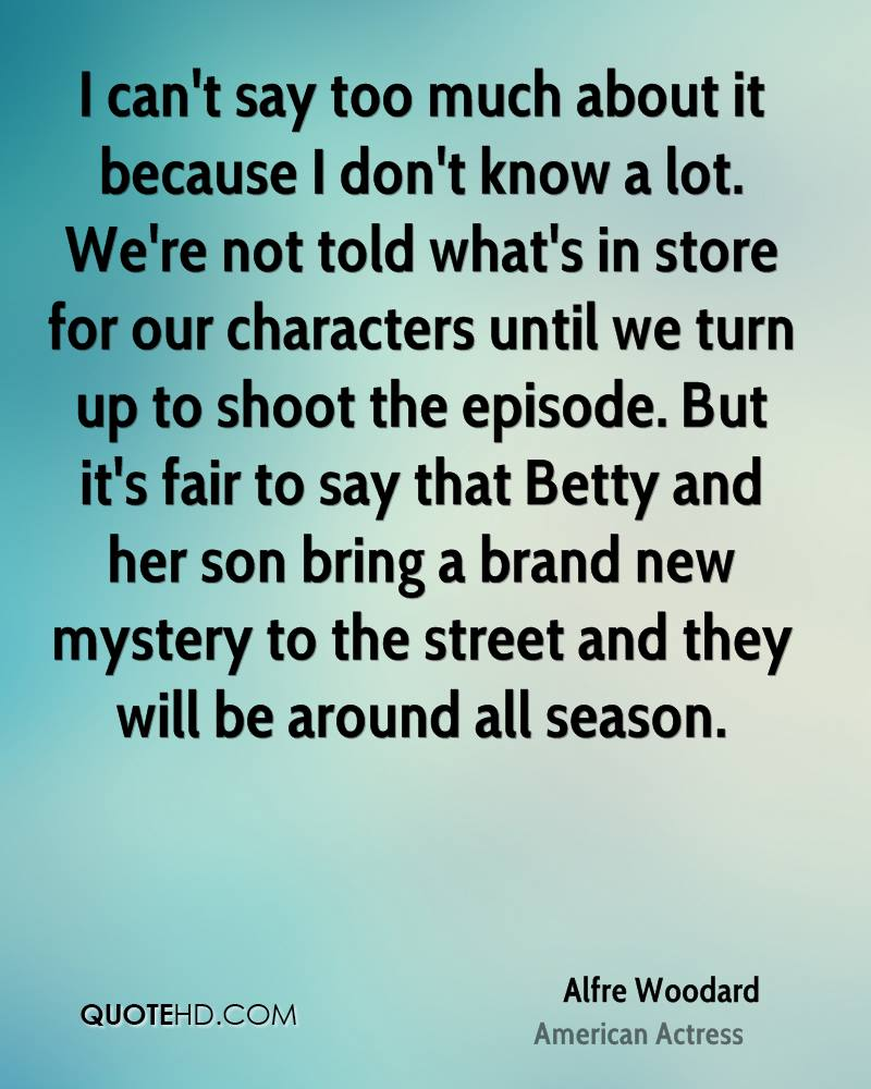 I can't say too much about it because I don't know a lot. We're not told what's in store for our characters until we turn up to shoot the episode. But it's fair to say that Betty and her son bring a brand new mystery to the street and they will be around all season.