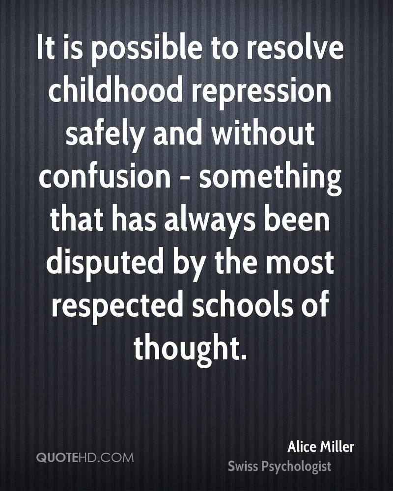 It is possible to resolve childhood repression safely and without confusion - something that has always been disputed by the most respected schools of thought.