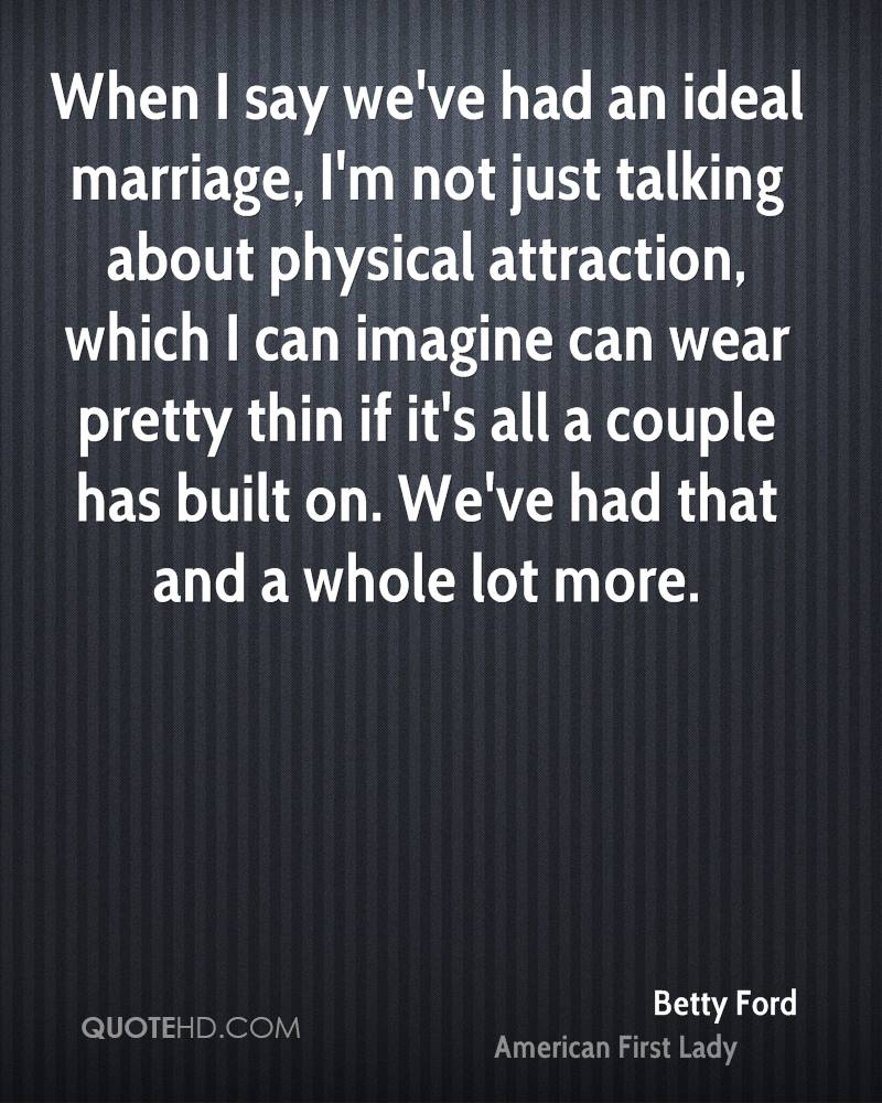 Physical attraction and marriage