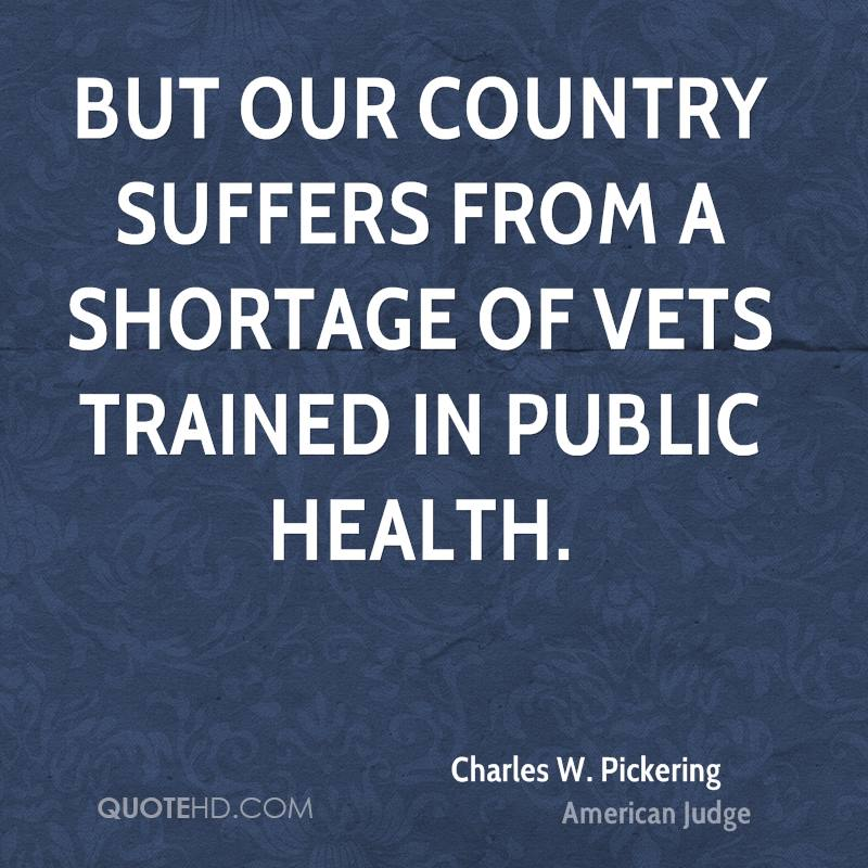 But our country suffers from a shortage of vets trained in public health.