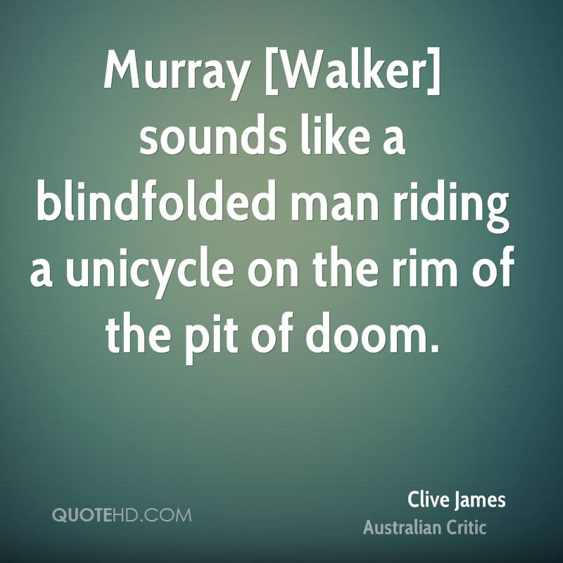 Murray [Walker] sounds like a blindfolded man riding a unicycle on the rim of the pit of doom.