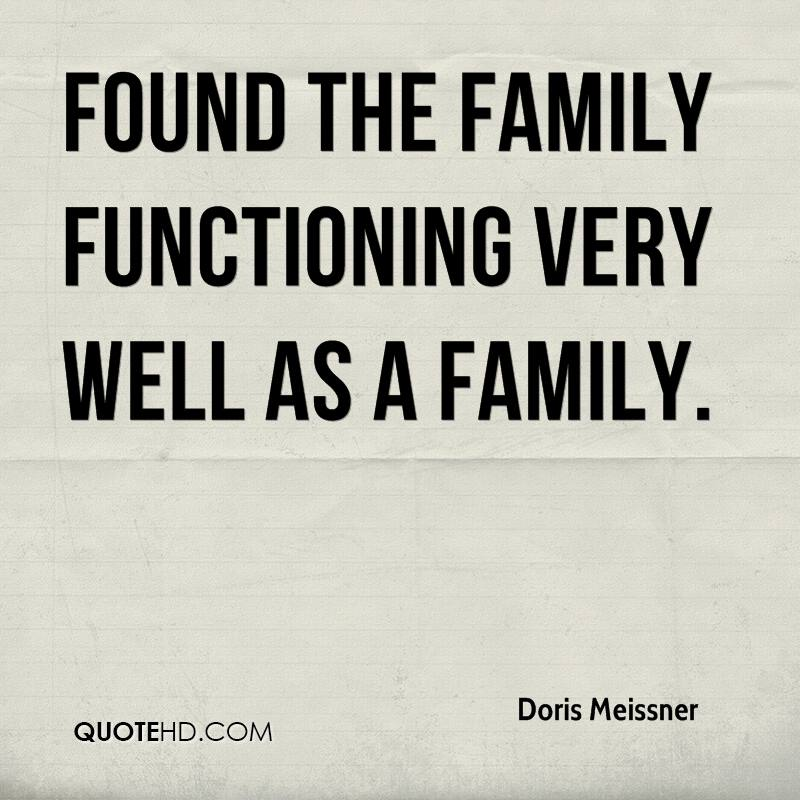 found the family functioning very well as a family.