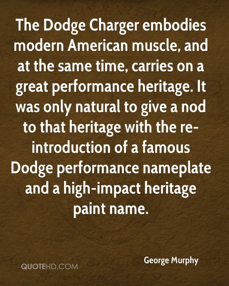 Dodge Quotes George Murphy Quotes  Quotehd