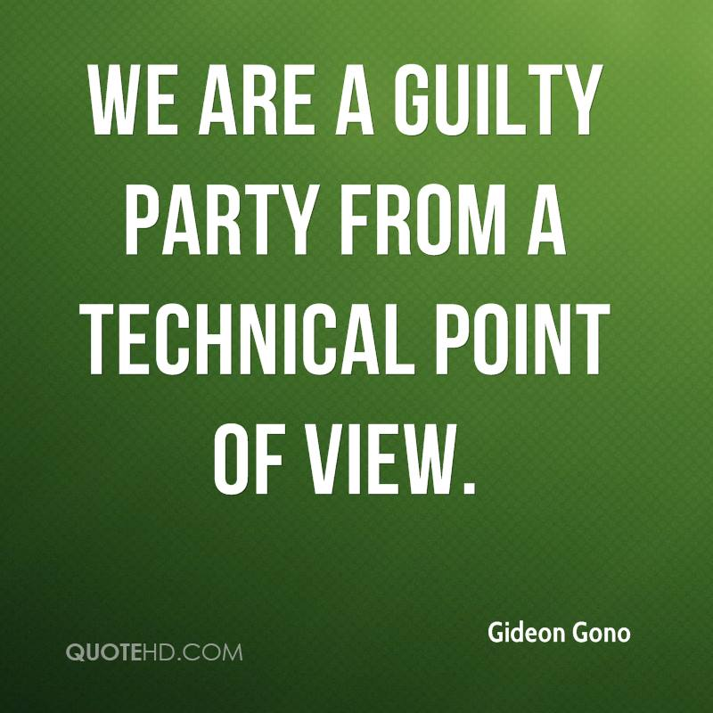 We are a guilty party from a technical point of view.