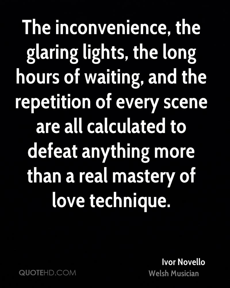 The inconvenience, the glaring lights, the long hours of waiting, and the repetition of every scene are all calculated to defeat anything more than a real mastery of love technique.