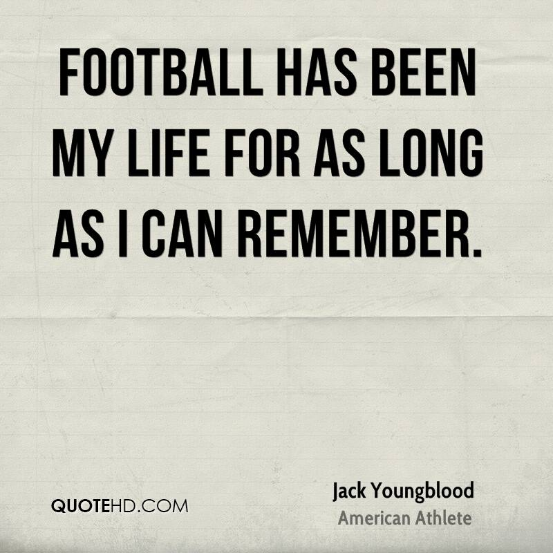 Jack Youngblood Quotes | QuoteHD
