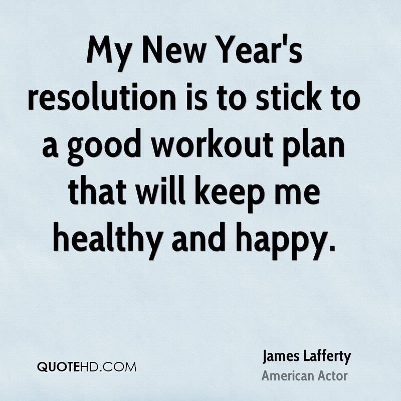 My New Year S Resolution Is To Stick A Good Workout Plan That Will Keep Me
