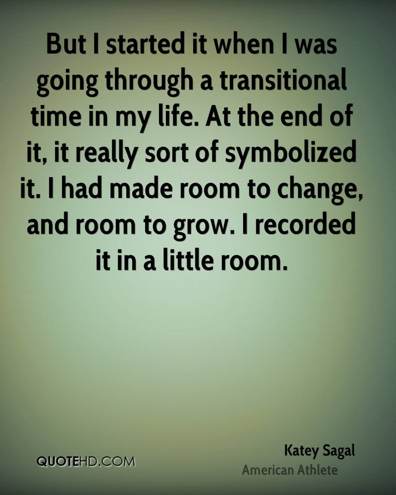 But I started it when I was going through a transitional time in my life. At the end of it, it really sort of symbolized it. I had made room to change, and room to grow. I recorded it in a little room.