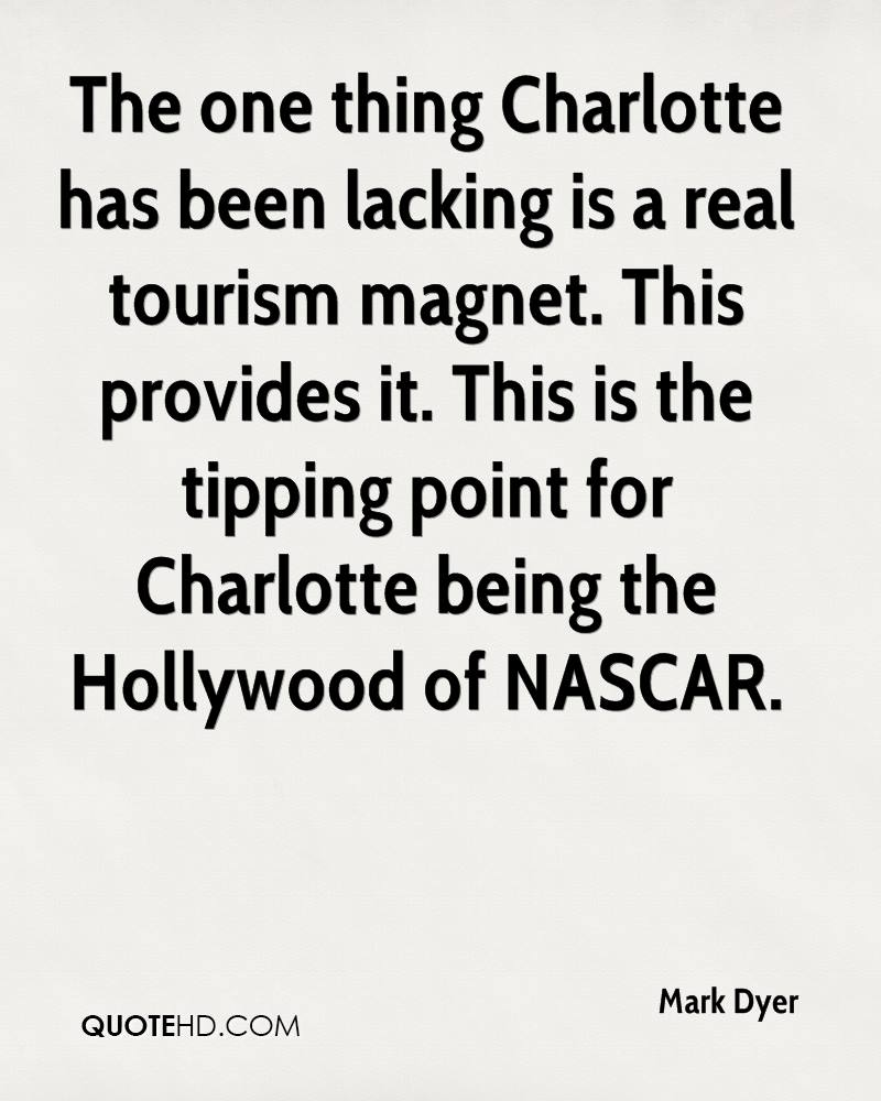 The one thing Charlotte has been lacking is a real tourism magnet. This provides it. This is the tipping point for Charlotte being the Hollywood of NASCAR.