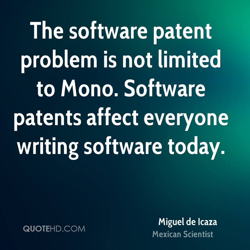The software patent problem is not limited to Mono. Software patents affect everyone writing software today.